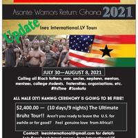 Asante Warriors Return: Ghana 2021 BRUHZ TOUR!!