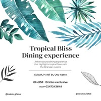 Tropical Bliss Dining Experience