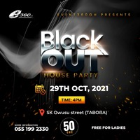 BLACK OUT HOUSE PARTY