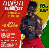 Afrobeat Burnout: Kumasi Invation