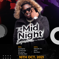The Midnight Experience with Medikal