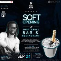 """Soft Opening of """"Just Chill Bar and Restaurant"""""""