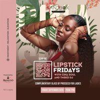 LipStick Fridays with Cina Soul & TMSKD DJ