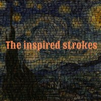 The Inspired Strokes